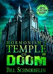Mormonism's Temple of Doom 2011- (DVD)