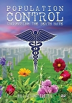 Population Control - Increasing the Death Rate (3 DVDs)