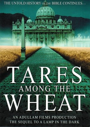 Tares among the Wheat (DVD)