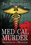 Medical Murder: Architects of Madness (DVD)