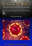 BULLETPROOF YOUR IMMUNE SYSTEM: Radionics & Spiritual Warfare (2 DVD Set!) NEW!
